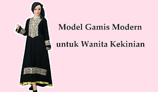 Ini Dia Beberapa Model Gamis Modern untuk Wanita Kekinian yang Ada di Pasaran