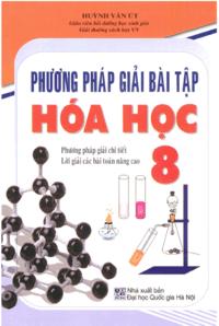 Phương Pháp Giải Bài Tập Hóa Học 8 - Huỳnh Văn Út
