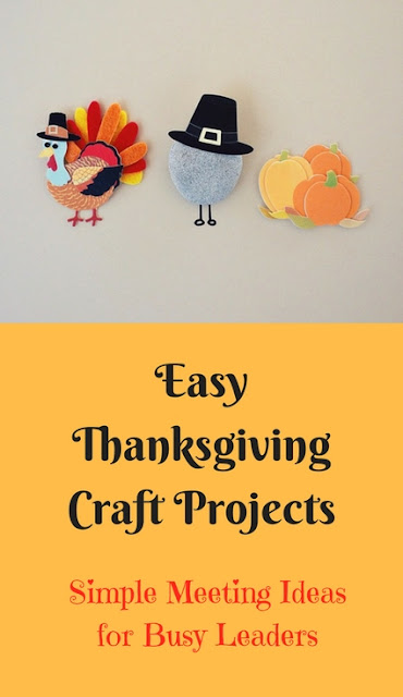Easy Thanksgiving crafts for busy Girl Scout leaders