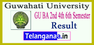 Gauhati University  BA 2nd 4th 6th Semester Result