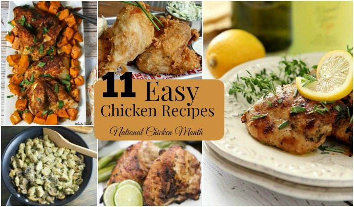 Easy Chicken Recipes for National Chicken Month | Renee's Kitchen Adventures - a collection of 11 easy chicken recipes