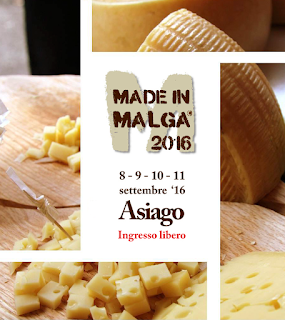 Made in Malga 2016 8-9-10-11 settembre Asiago (VI)