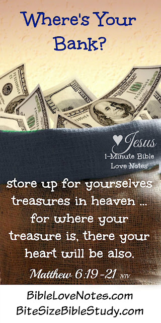 Matthew 6:19-21, treasures in heaven