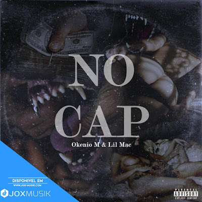 Okenio M & Lil Mac - No Cap (Mixtape) [DOWNLOAD]