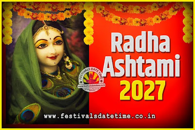 2027 Radha Astami Pooja Date and Time, 2027 Radha Astami Calendar