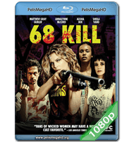 68 KILL (2017) 1080P HD MKV ESPAÑOL LATINO