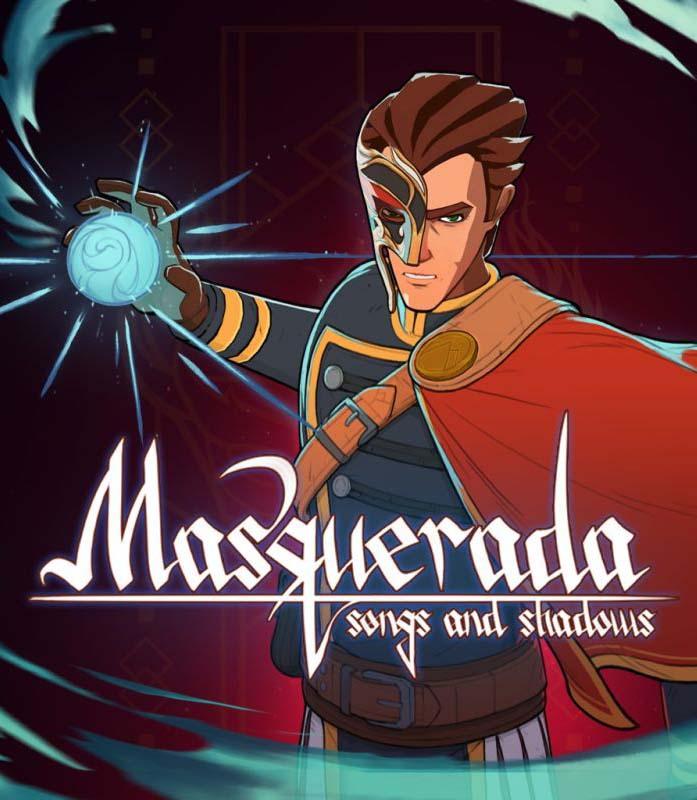 Masquerada: Songs and Shadows