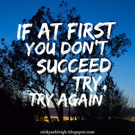 Motivational Monday: Try, Try Again
