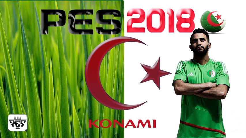 PES 2018 Mahrez Start Screen by LE Wilyam