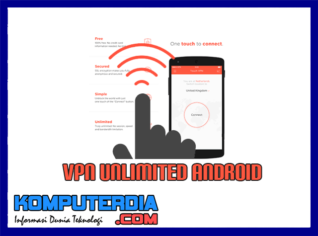 Cara Install VPN Touch Android Full Version Tanpa Bayar