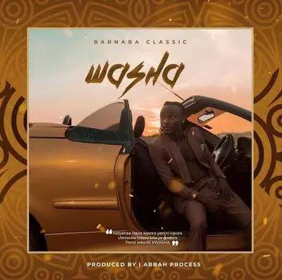 Download Audio   Barnaba - Washa