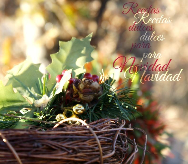 Recetas dulces para Navidad.http://www.maraengredos.com/