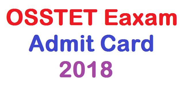 OSSTET Exam Admit Card 2018