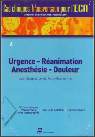 Livre : Urgence-Réanimation-Anesthésie-Douleur - Gratuit