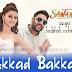 Akkad Bakkad Lyrics - Sanam Re | Badshah, Neha Kakkar
