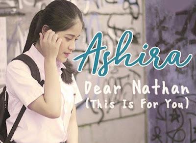 Lirik Lagu Dear Nathan (This Is for You) - Ashira