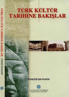 Tuncer Baykara – Türk Kültür Tarihine Bakışlar PDF indir