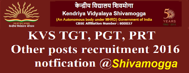 KVS,TGT,PGT,PRT,recruitment,shivamogga