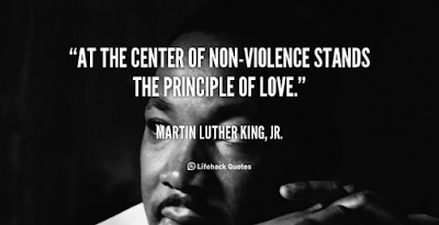 At the center of non-violence stands the principle of love. ~MLK Jr.