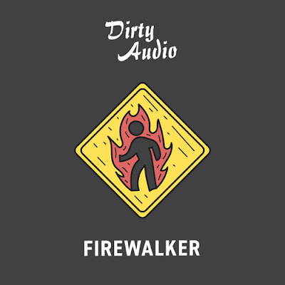 "Dirty Audio Releases ""Firewalker"" For Free"
