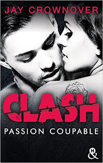 https://lachroniquedespassions.blogspot.fr/2017/04/clash-tome-2-passion-coupable-de-jay.html#more
