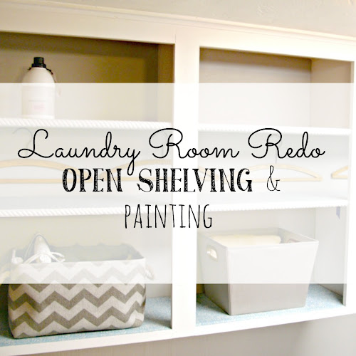 Laundry Room Redo - Open Shelving and Painting
