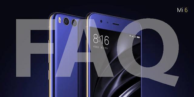 Pilih Xiaomi Mi5 atau Xiaomi Mi6 Dari Pada Bingung Simak FAQ (TanyaJawab) Seputar Mi6 berikut Ini