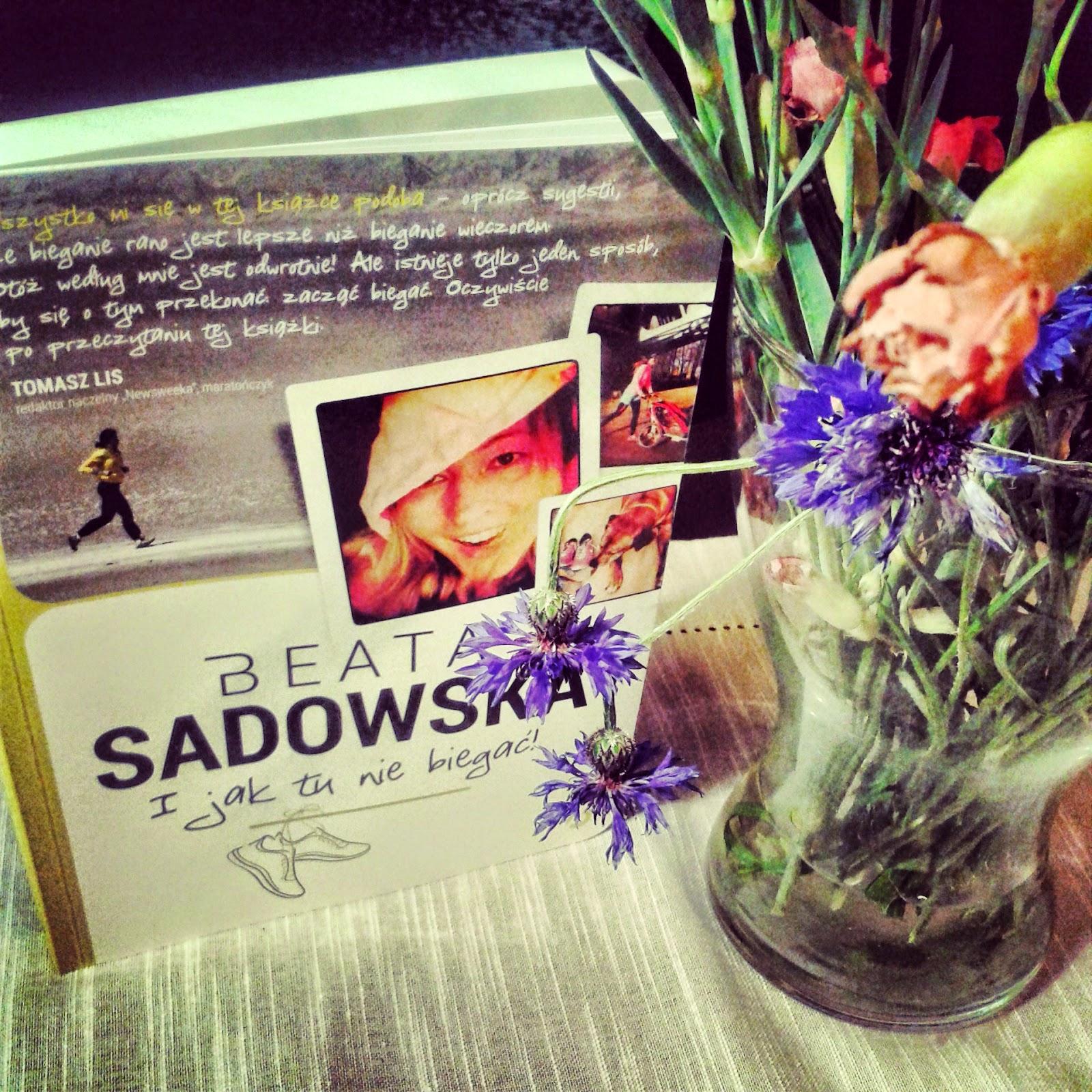 "Beata Sadowska ""I jak tu nie biegać"""