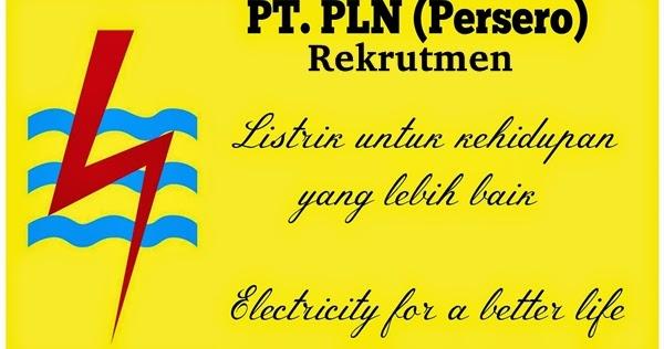 Rekrutmen Lowongan Kerja PT PLN (Persero)  Rekrutmen