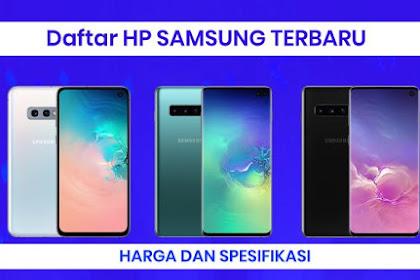 Daftar Harga dan Spesifikasi HP Samsung Terbaru 2019