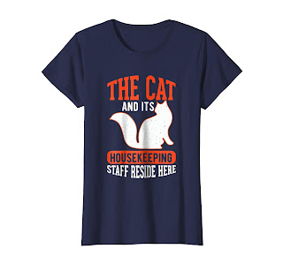 The Cat And Its HousKeeping Staff Reside Here gift Shirt