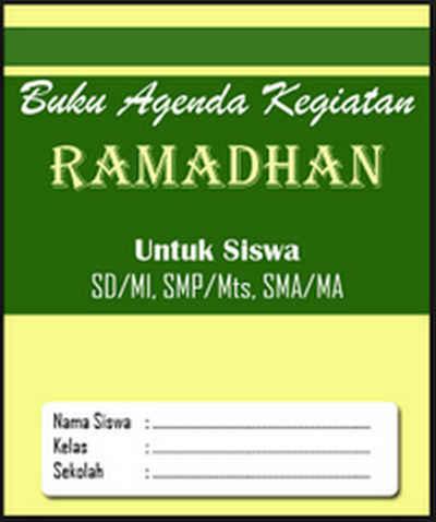 Download Gratis Buku Kegiatan Ramadhan Format Word SD SMP SMA SMK MA MTS MI