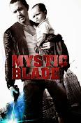 Mystic Blade (2013) ()