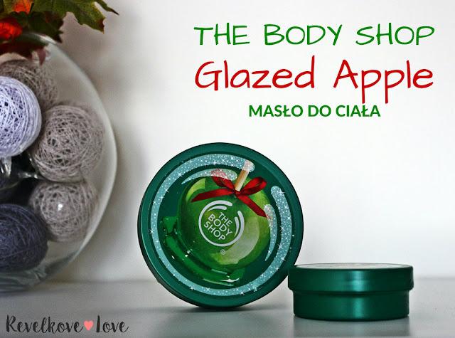 Nie przejdziesz obojętnie obok tego zapachu - The Body Shop - Glazed Apple Body Butter