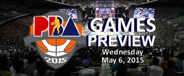List of PBA Games Tuesday May 6, 2015 @ Mall of Asia Arena