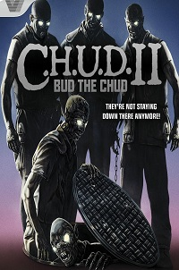 Watch C.H.U.D. II – Bud the Chud Online Free in HD