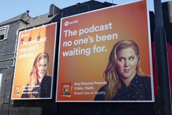 Amy Schumer podcast no ones waiting for Spotify billboard