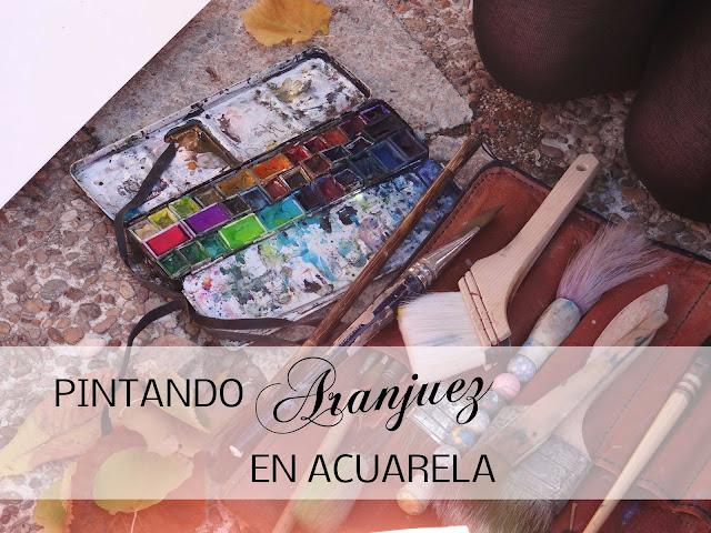 Taller de acuarela en Aranjuez con Alba Escayo