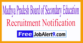 MPBSE Madhya Pradesh Board of Secondary Education Recruitment Notification 2017 Last Date 14-07-2017