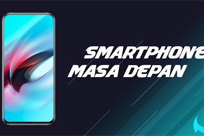 Smartphone Masa Depan, VIVO APEX 2019