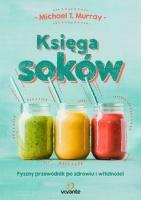 http://www.empik.com/ksiega-sokow-pyszny-przewodnik-po-zdrowiu-i-witalnosci-murray-michael-t,p1137349363,ksiazka-p