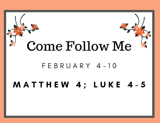Come Follow Me February New Testament Scriptures