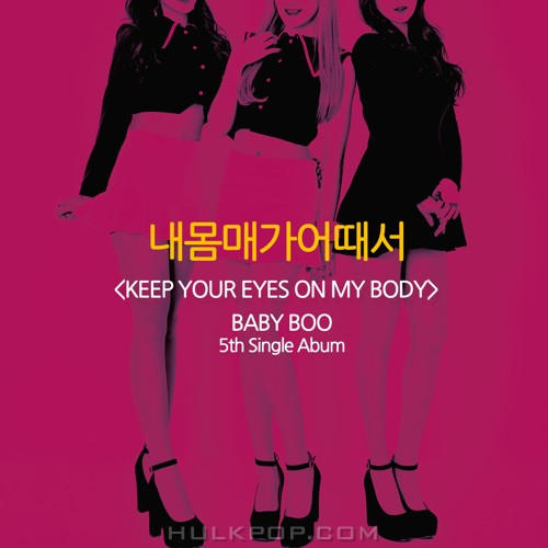 BABY BOO – Keep Your Eyes On My Body – Single