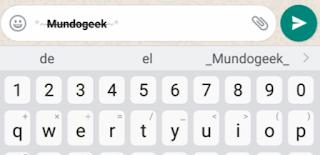 escribir en negrita tachado en Whatsapp