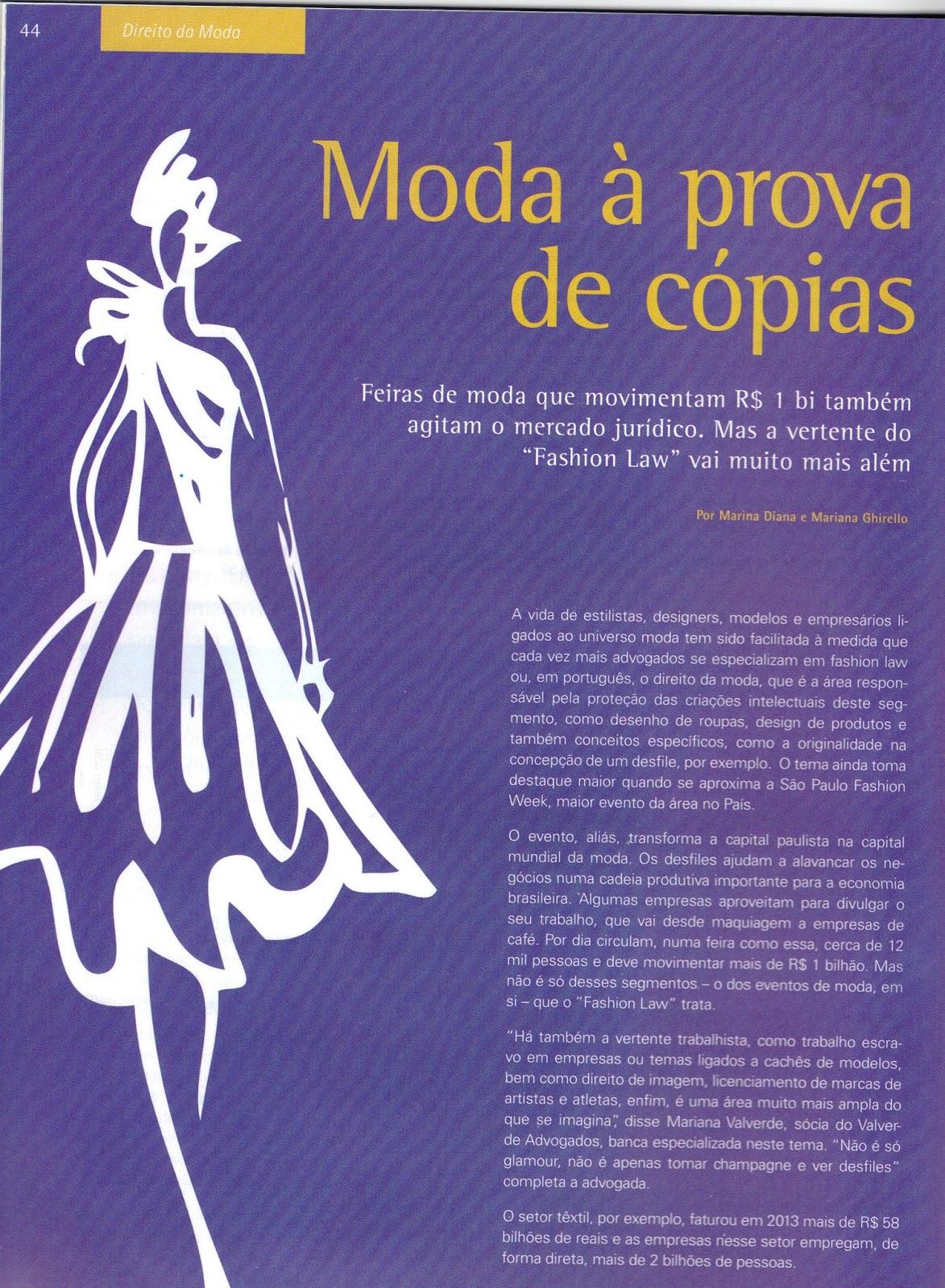 9bda6ecd6 Por conta disto, a Revista Advogados Mercado e Negócios, abordou, em sua  edição nº 51, o tema do Fashion Law, entrevistando diversos operadores do  Direito ...