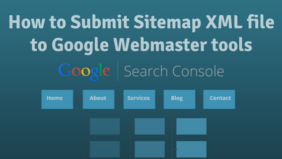 how to submit sitemap xml file to google webmaster tools