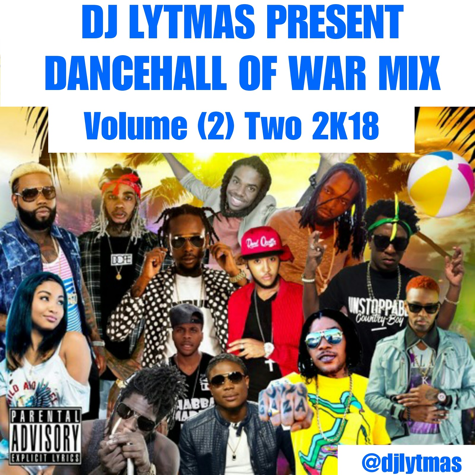 DJ LYTMAS - Dancehall Of War Vol 2 Mix 2018, Vybz Kartel, Mavado