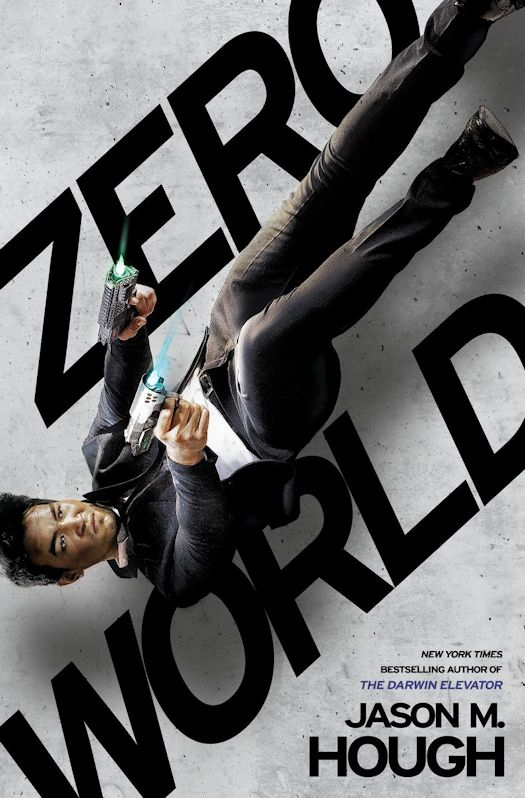 Review: Zero World by Jason M. Hough