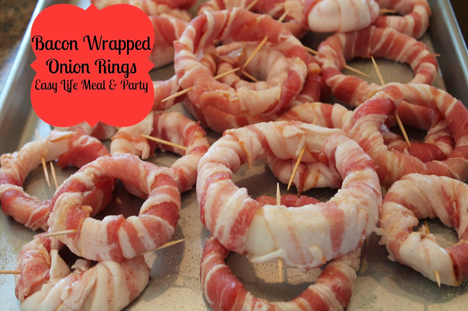 Bacon Wrapped Onion Rings - Easy Life Meal & Party Planning