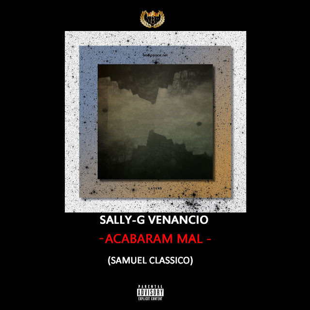 Sally-G Venancio  - Acabaram Mal